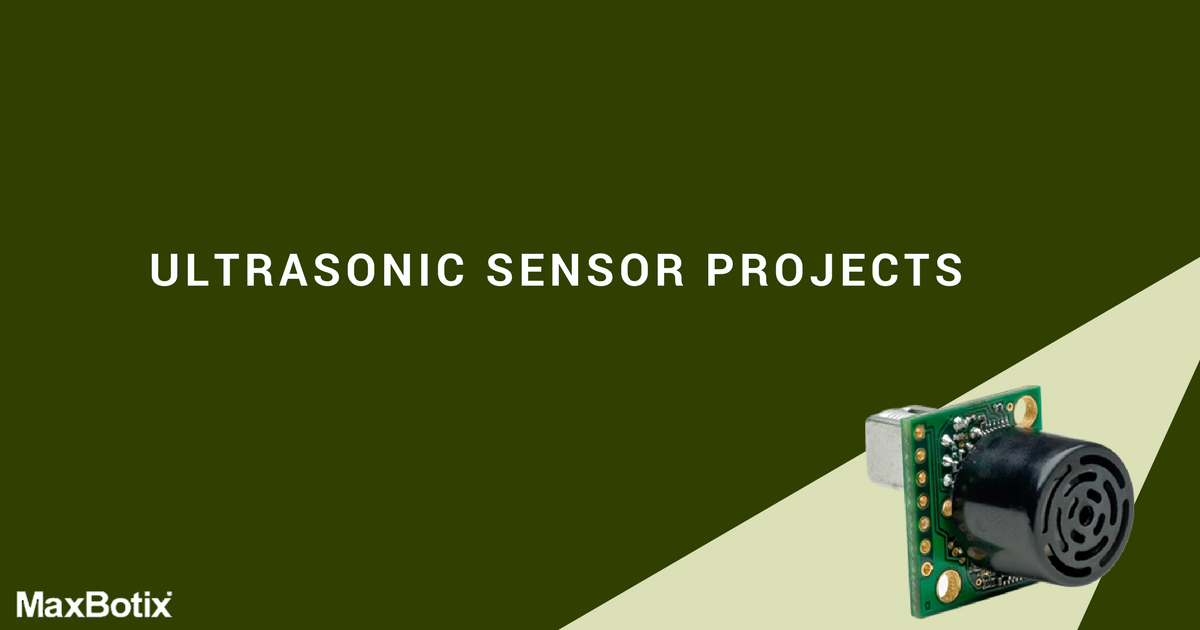 ultrasonic sensor projects with maxbotix
